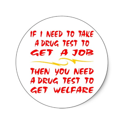 welfare and drug testing Do you think states should give drug tests to welfare recipients more on aolcom: north carolina releases results of welfare-applicant drug tests.