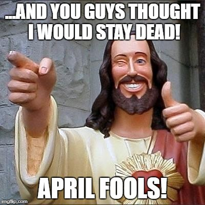 Easter Fell On April Fools Day This Year!