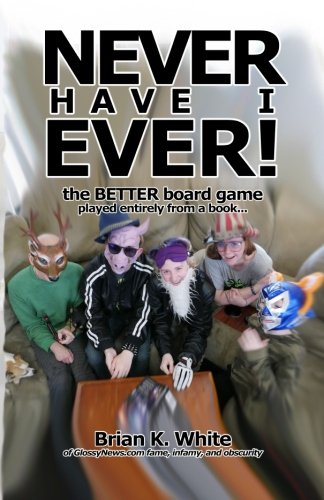 Glossy News Has Published Our First Book! Never Have I Ever: the Game in Book Form